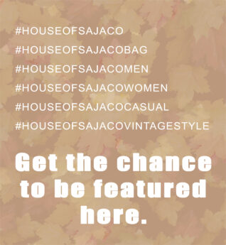 Get the chance to be featured here House of Sajaco-2019