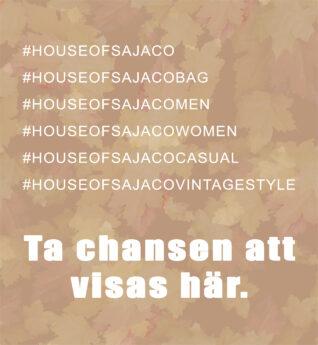 Ta chansen att visas här House of Sajaco 2019